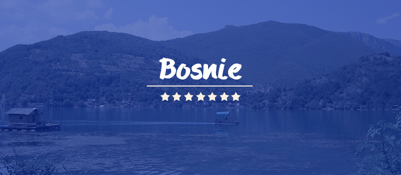 Destination Bosnie
